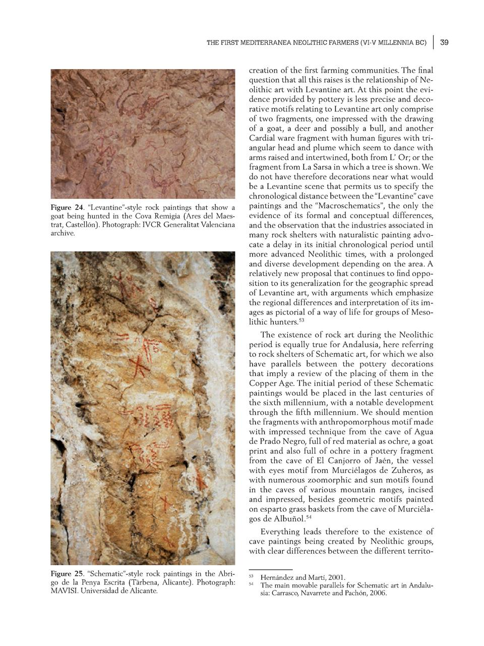 THE FIRST MEDITERRANEA NEOLITHIC FARMERS  VI-V MILLENNIA BC   Figure 24.    Levantine   -style rock paintings that show a ...