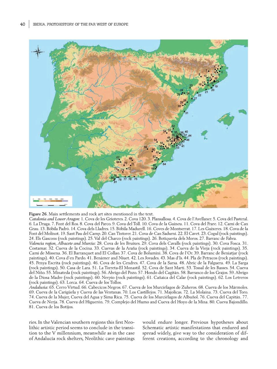 40  IBERIA. PROTOHISTORY OF THE FAR WEST OF EUROPE  Figure 26. Main settlements and rock art sites mentioned in the text. ...