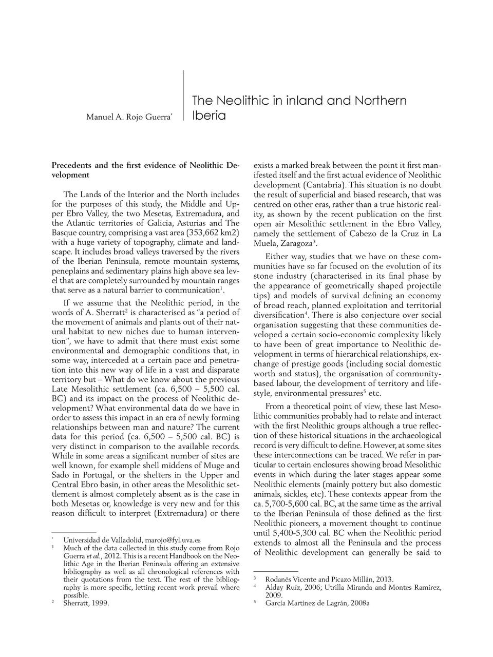 Manuel A. Rojo Guerra   The Neolithic in inland and Northern Iberia  Precedents and the    rst evidence of Neolithic Devel...