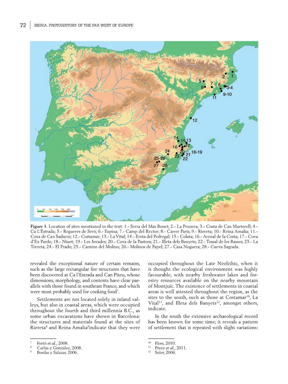 72  IBERIA. PROTOHISTORY OF THE FAR WEST OF EUROPE  Figure 1. Location of sites mentioned in the text  1.- Serra del Mas B...
