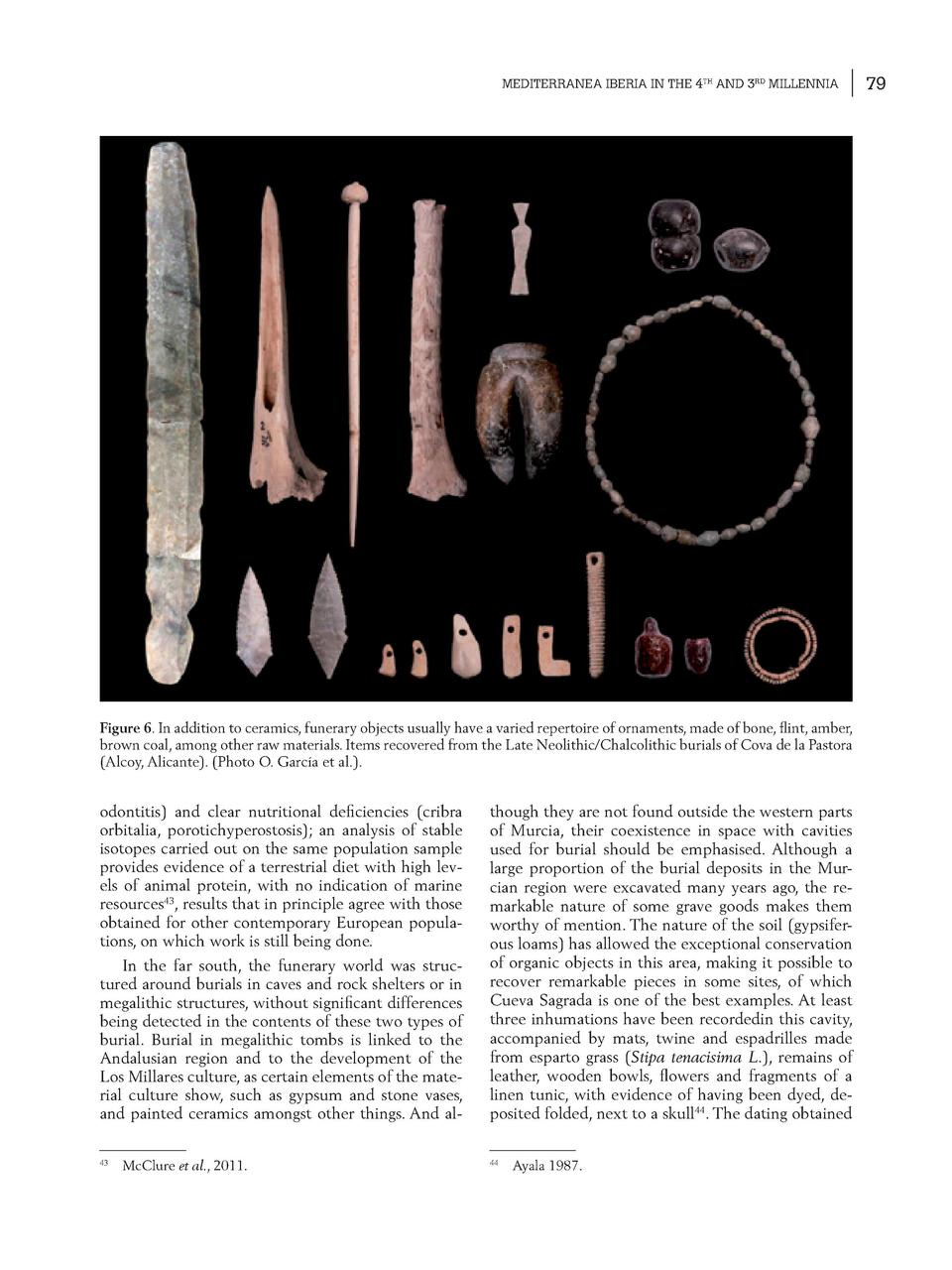 MEDITERRANEA IBERIA IN THE 4TH AND 3RD MILLENNIA  Figure 6. In addition to ceramics, funerary objects usually have a varie...