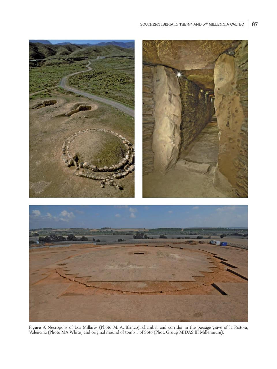 SOUTHERN IBERIA IN THE 4TH AND 3RD MILLENNIA CAL. BC  Figure 3. Necropolis of Los Millares  Photo M. A. Blanco   chamber a...