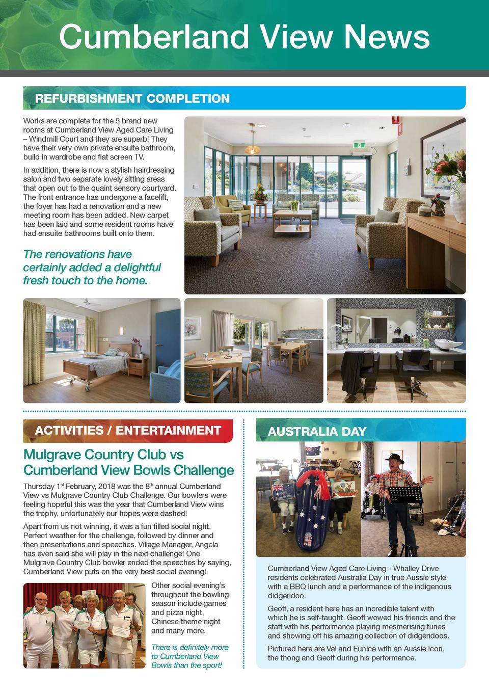 Cumberland View News REFURBISHMENT COMPLETION Works are complete for the 5 brand new rooms at Cumberland View Aged Care Li...