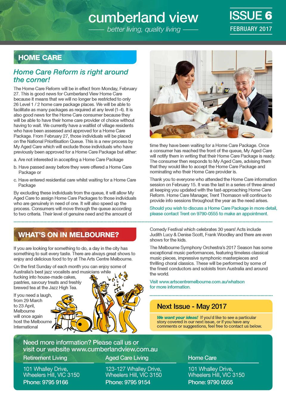 cumberland view better living, quality living  ISSUE 6 FEBRUARY 2017  HOME CARE Home Care Reform is right around the corne...