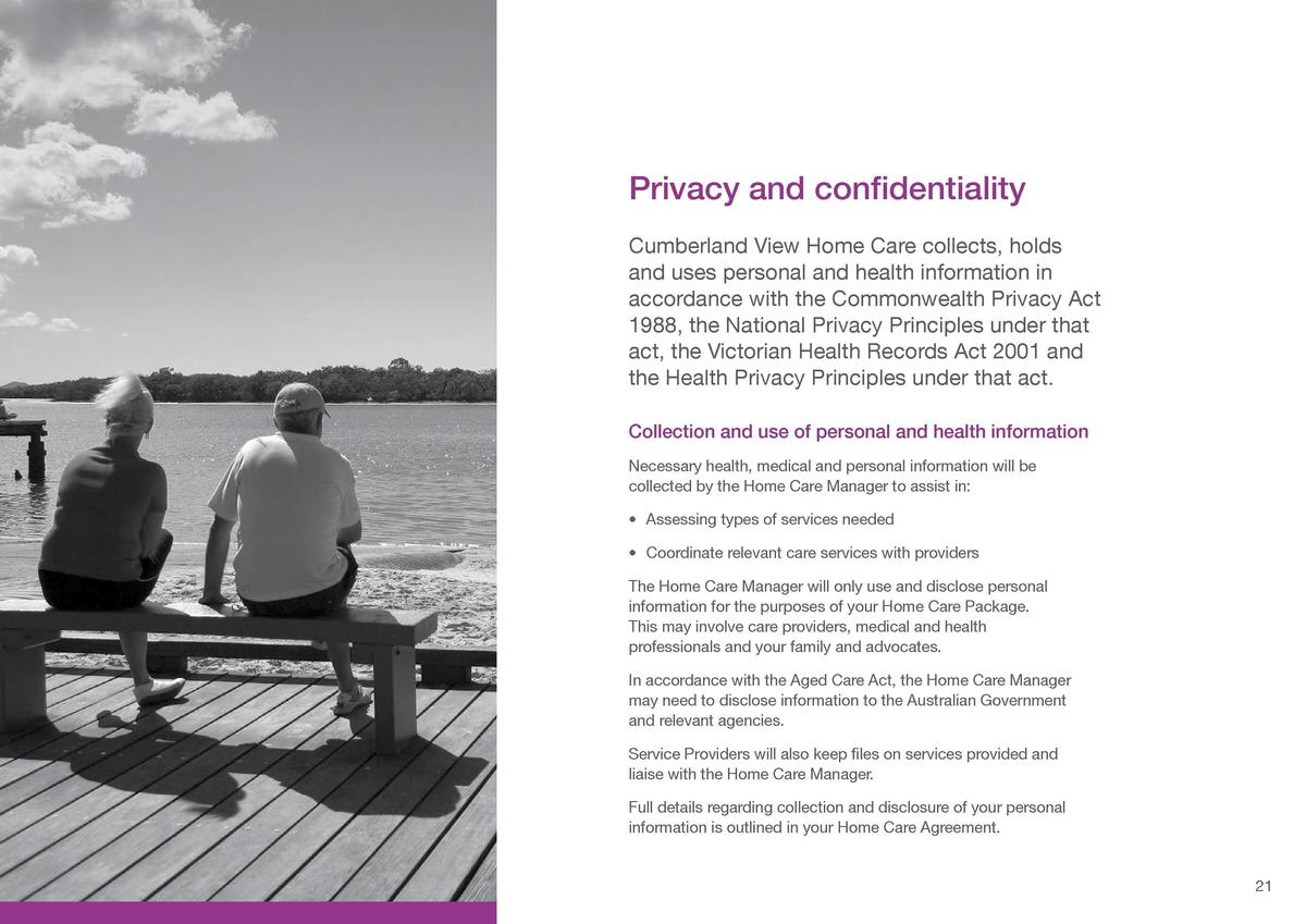 Planning for higher care  Privacy and confidentiality  Cumberland View Home Care encourages clients to plan for the future...