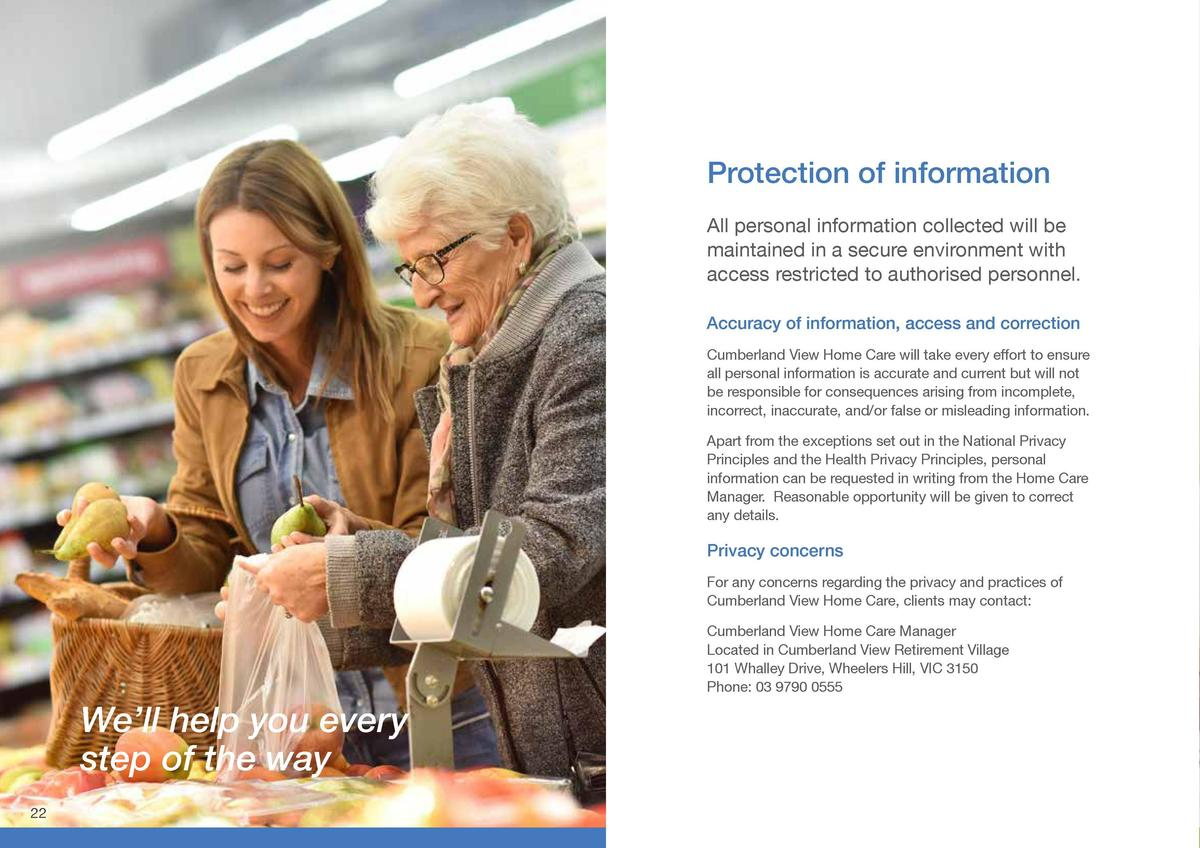 Protection of information  Who to contact  All personal information collected will be maintained in a secure environment w...