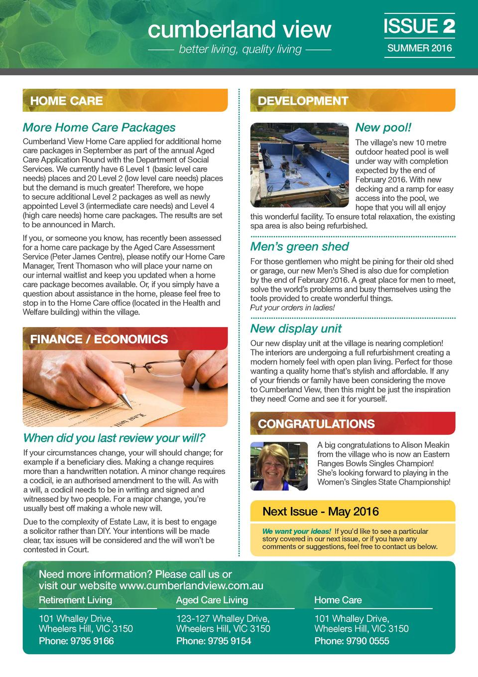 cumberland view  ISSUE 2  better living, quality living  HOME CARE  SUMMER 2016  DEVELOPMENT  More Home Care Packages  New...