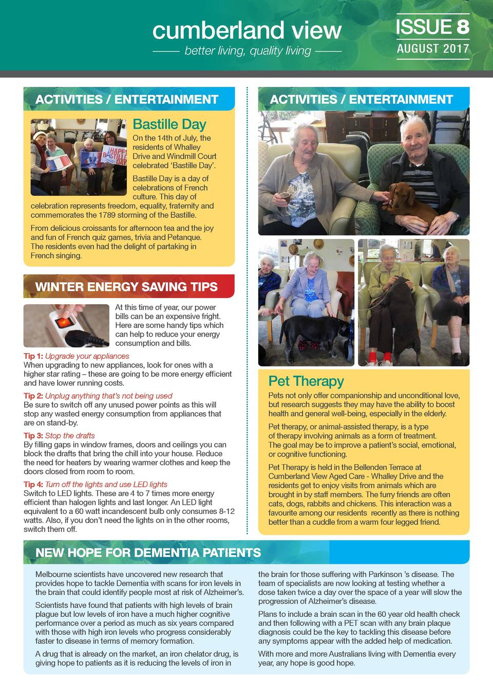 cumberland view better living, quality living  ACTIVITIES   ENTERTAINMENT  ISSUE 8 AUGUST 2017  ACTIVITIES   ENTERTAINMENT...