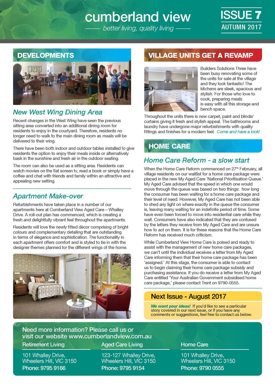cumberland view  ISSUE 7  better living, quality living  AUTUMN 2017  VILLAGE UNITS GET A REVAMP  DEVELOPMENTS  New West W...