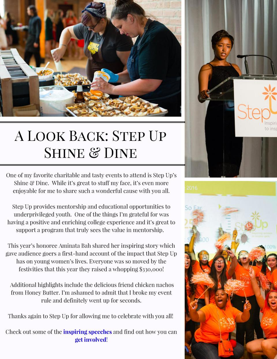 A Look Back  Step Up Shine   Dine One of my favorite charitable and tasty events to attend is Step Up   s Shine   Dine. Wh...