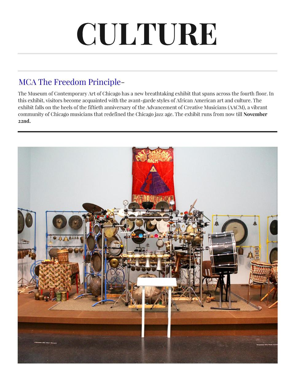 CULTURE MCA The Freedom PrincipleThe Museum of Contemporary Art of Chicago has a new breathtaking exhibit that spans acros...