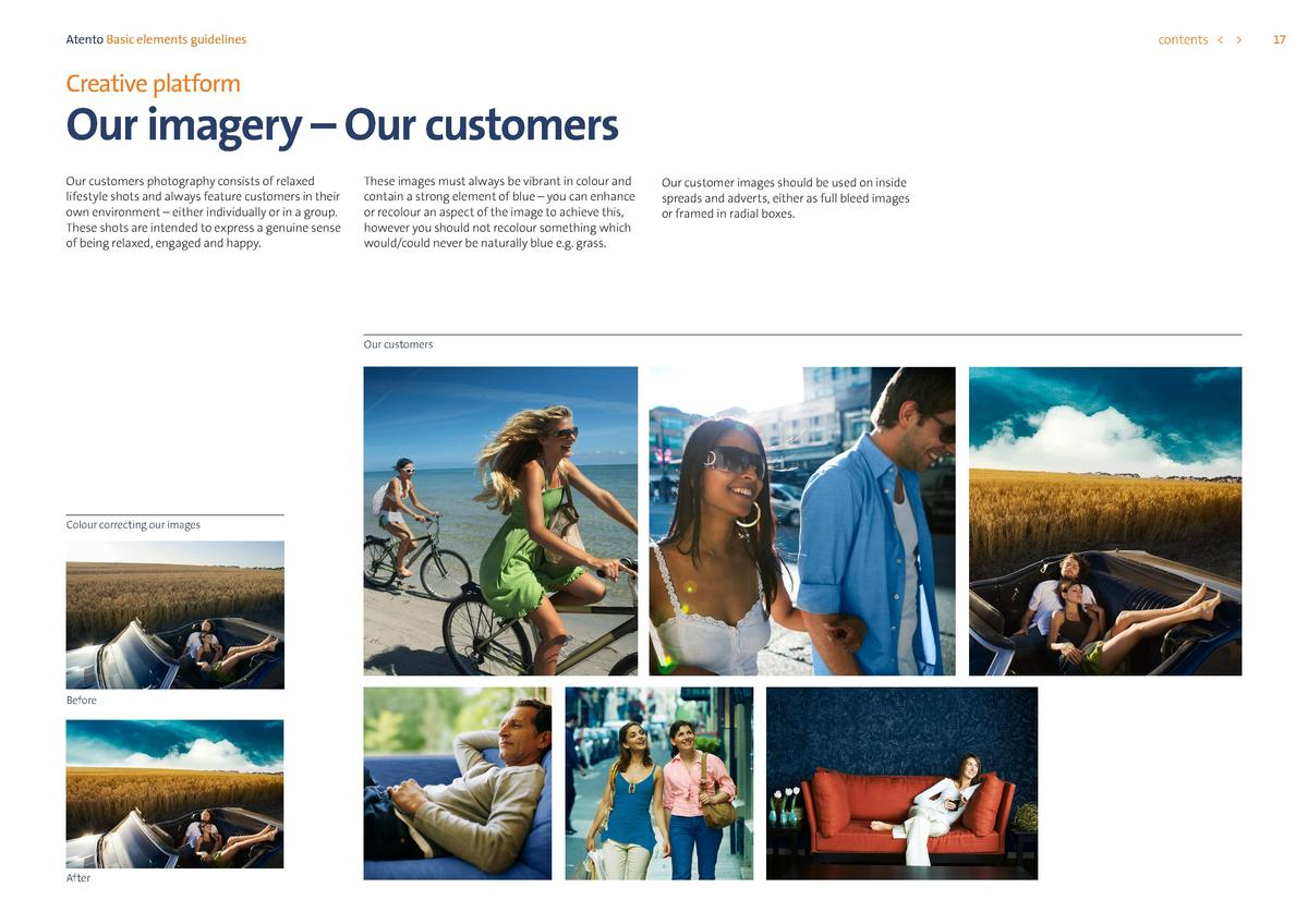 contents      Atento Basic elements guidelines  Creative platform  Our imagery     Our customers Our customers photography...