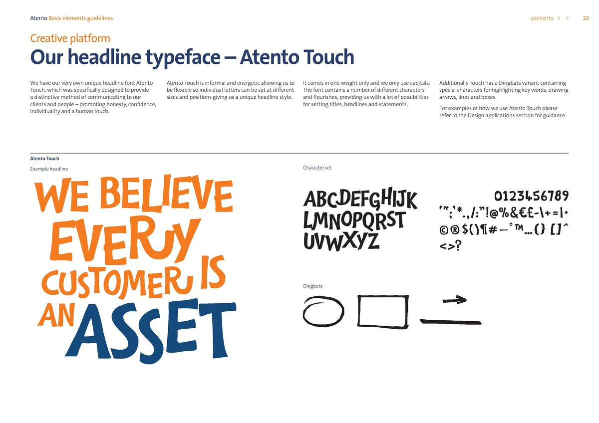 contents      Atento Basic elements guidelines  Creative platform  Our headline typeface     Atento Touch We have our very...