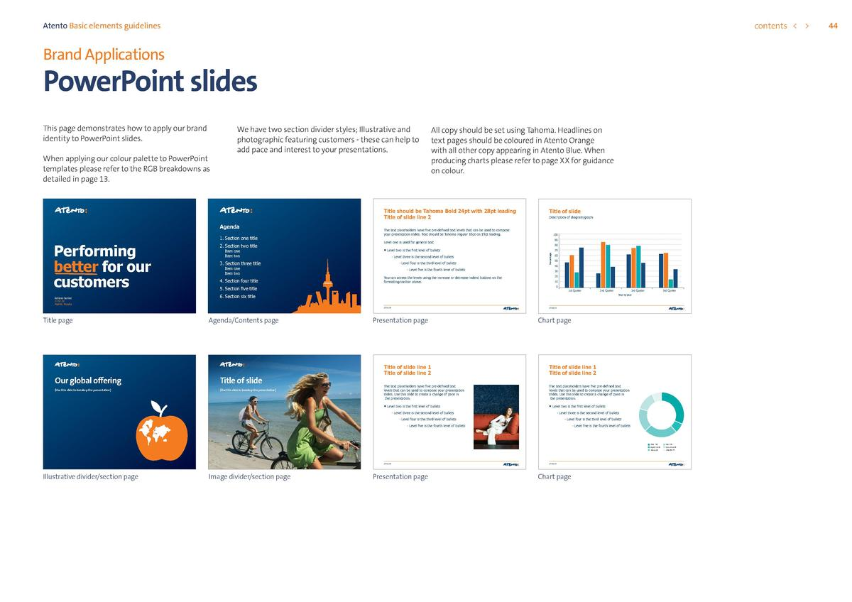 contents      Atento Basic elements guidelines  Brand Applications  PowerPoint slides When applying our colour palette to ...