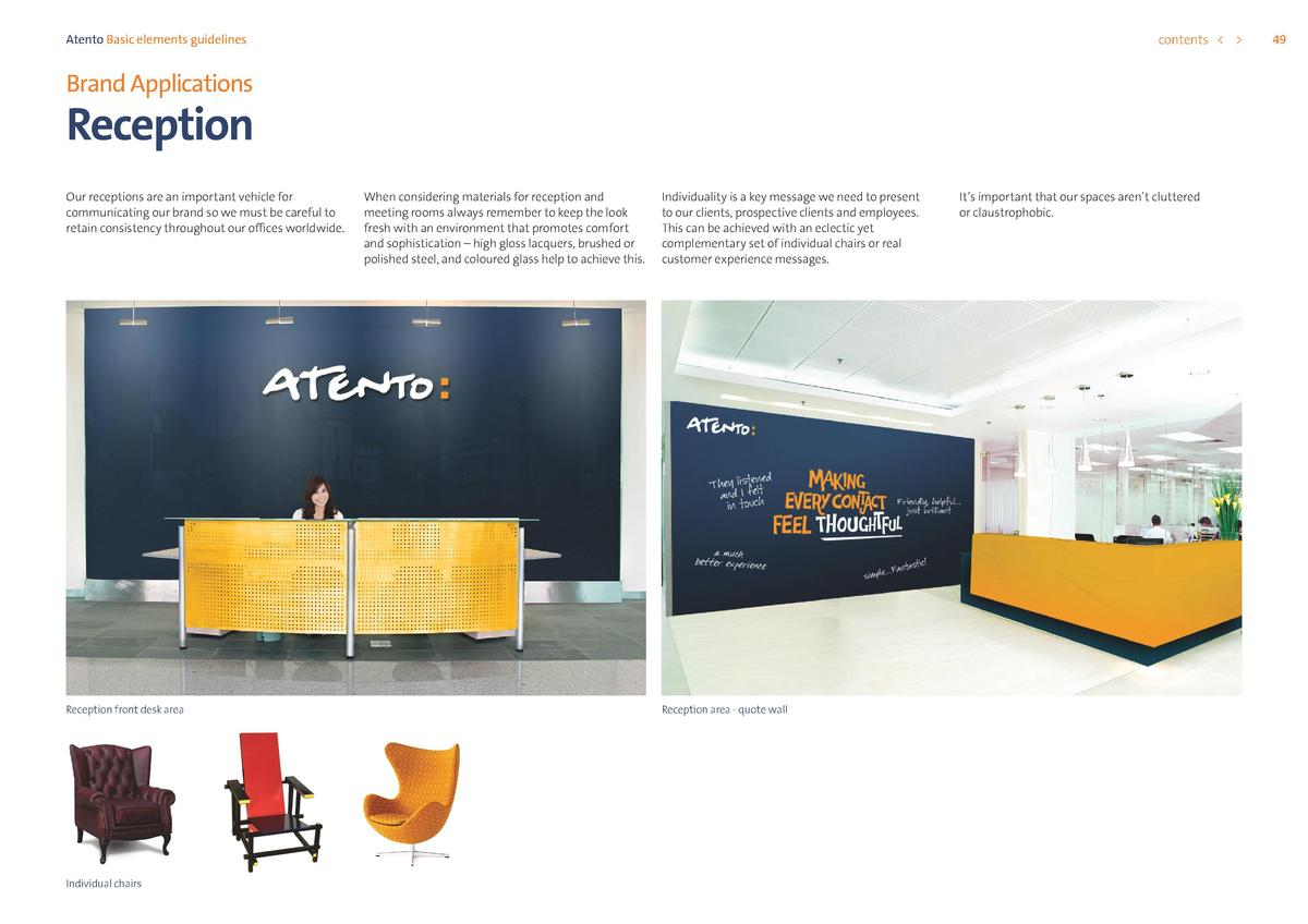 contents      Atento Basic elements guidelines  Brand Applications  Reception Our receptions are an important vehicle for ...