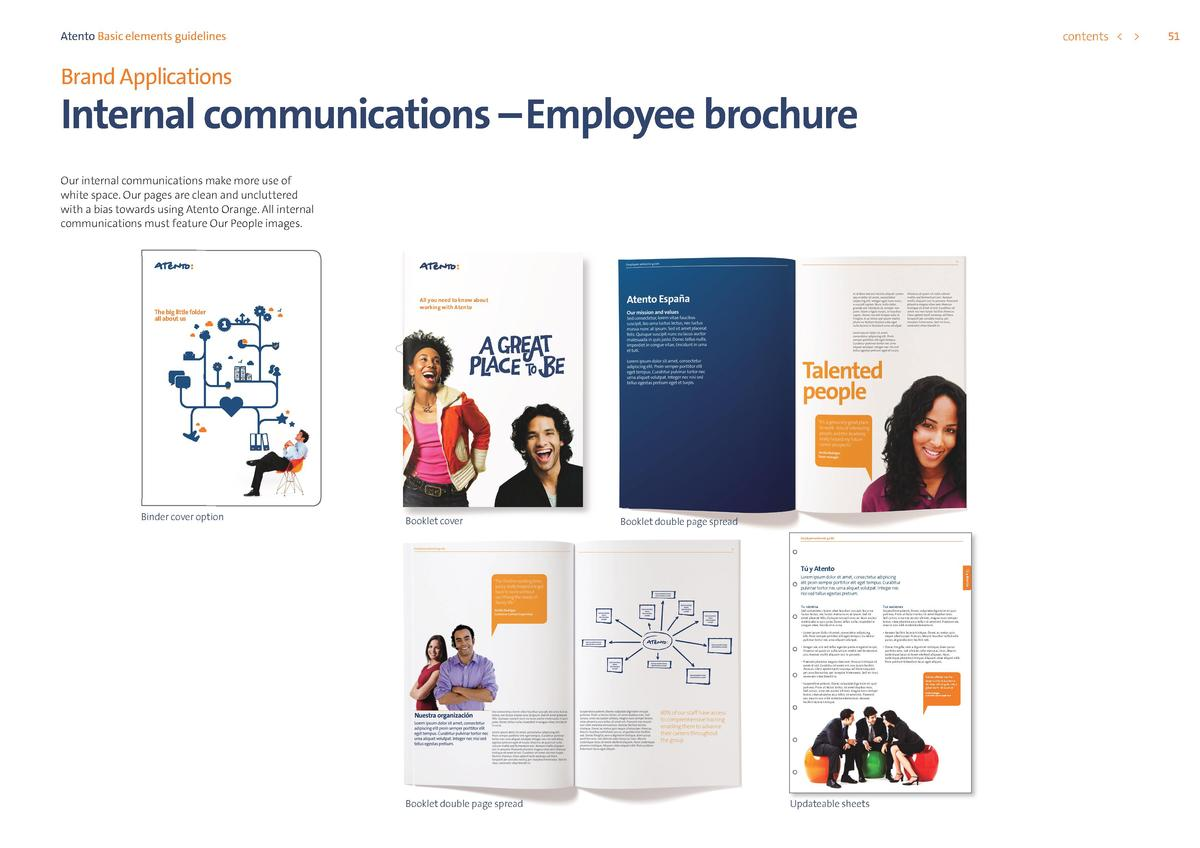 contents      Atento Basic elements guidelines  Brand Applications  Internal communications     Employee brochure Our inte...