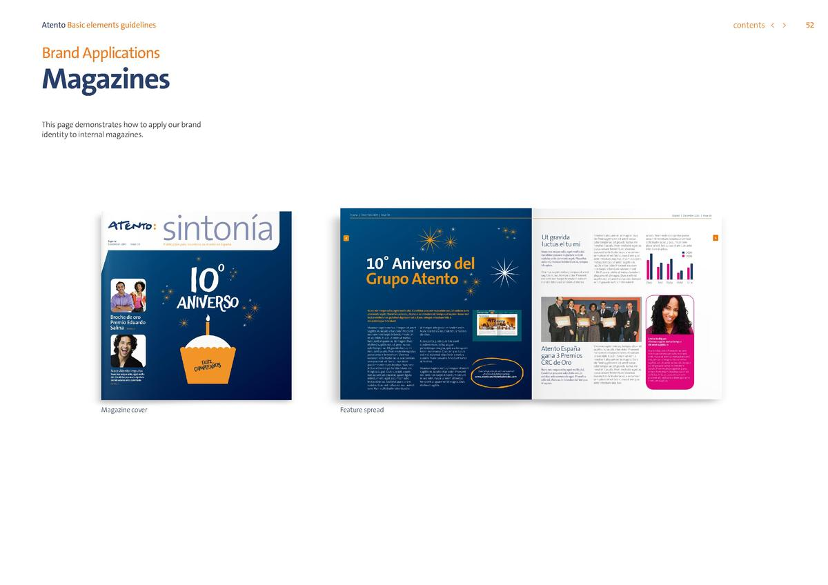 contents      Atento Basic elements guidelines  Brand Applications  Magazines This page demonstrates how to apply our bran...
