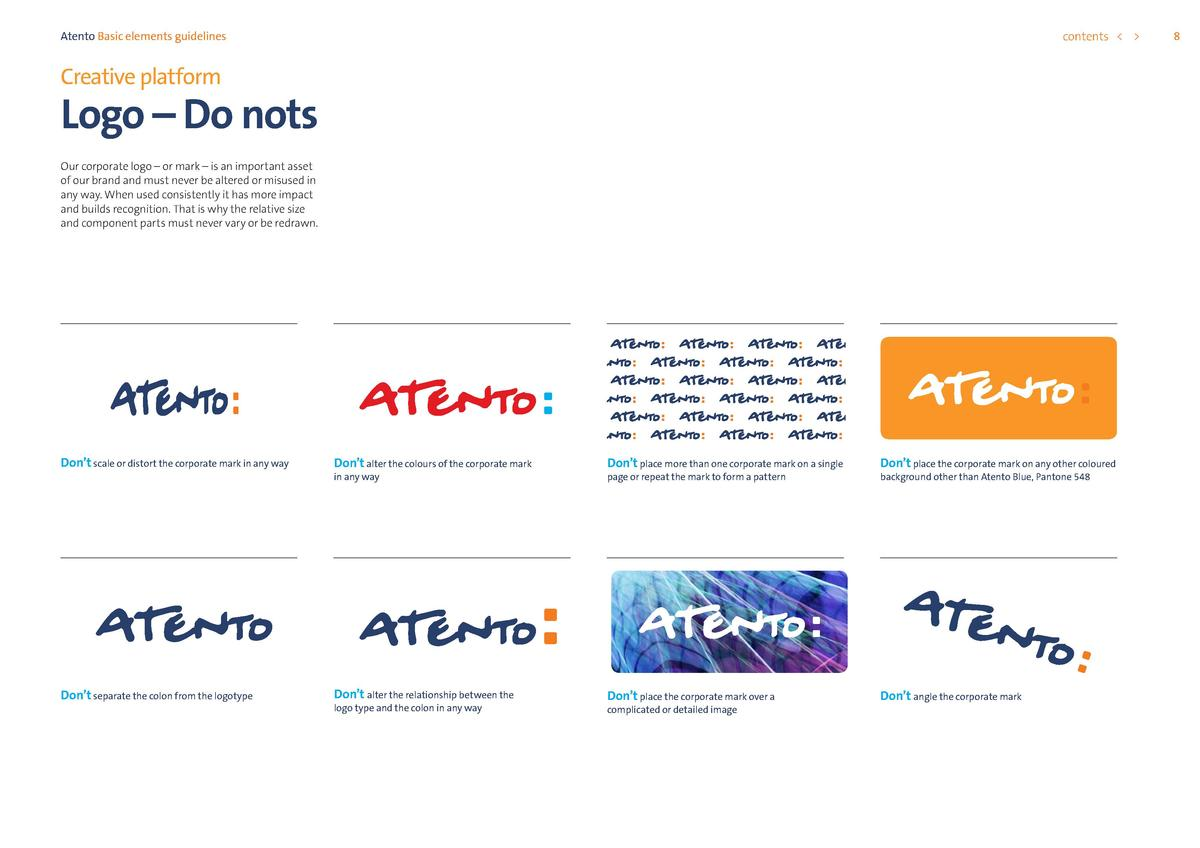 contents      Atento Basic elements guidelines  Creative platform  Logo     Do nots Our corporate logo     or mark     is ...