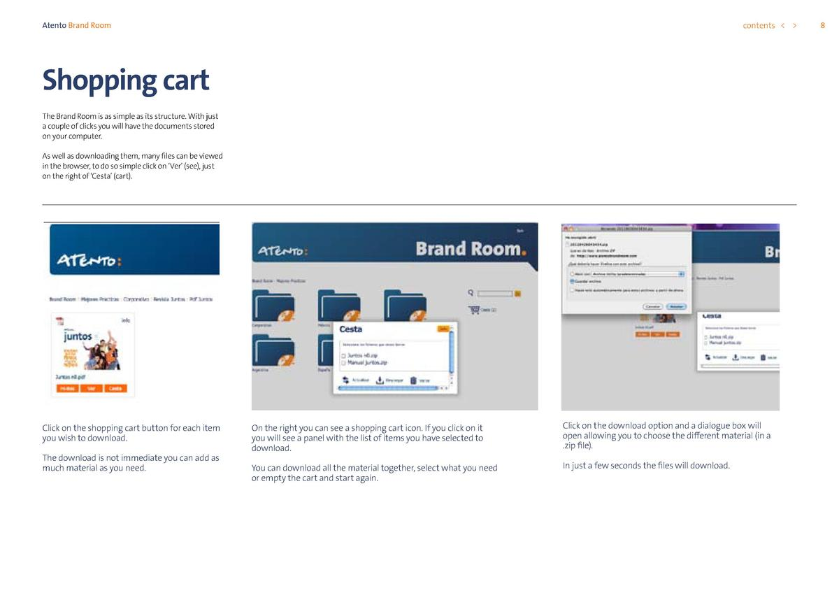 contents      Atento Brand Room  Shopping cart The Brand Room is as simple as its structure. With just a couple of clicks ...