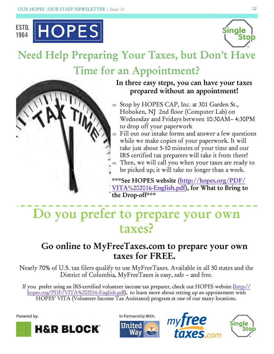 OUR HOPES  OUR STAFF NEWSLETTER   Issue 14  12  Need Help Preparing Your Taxes, but Don   t Have Time for an Appointment  ...