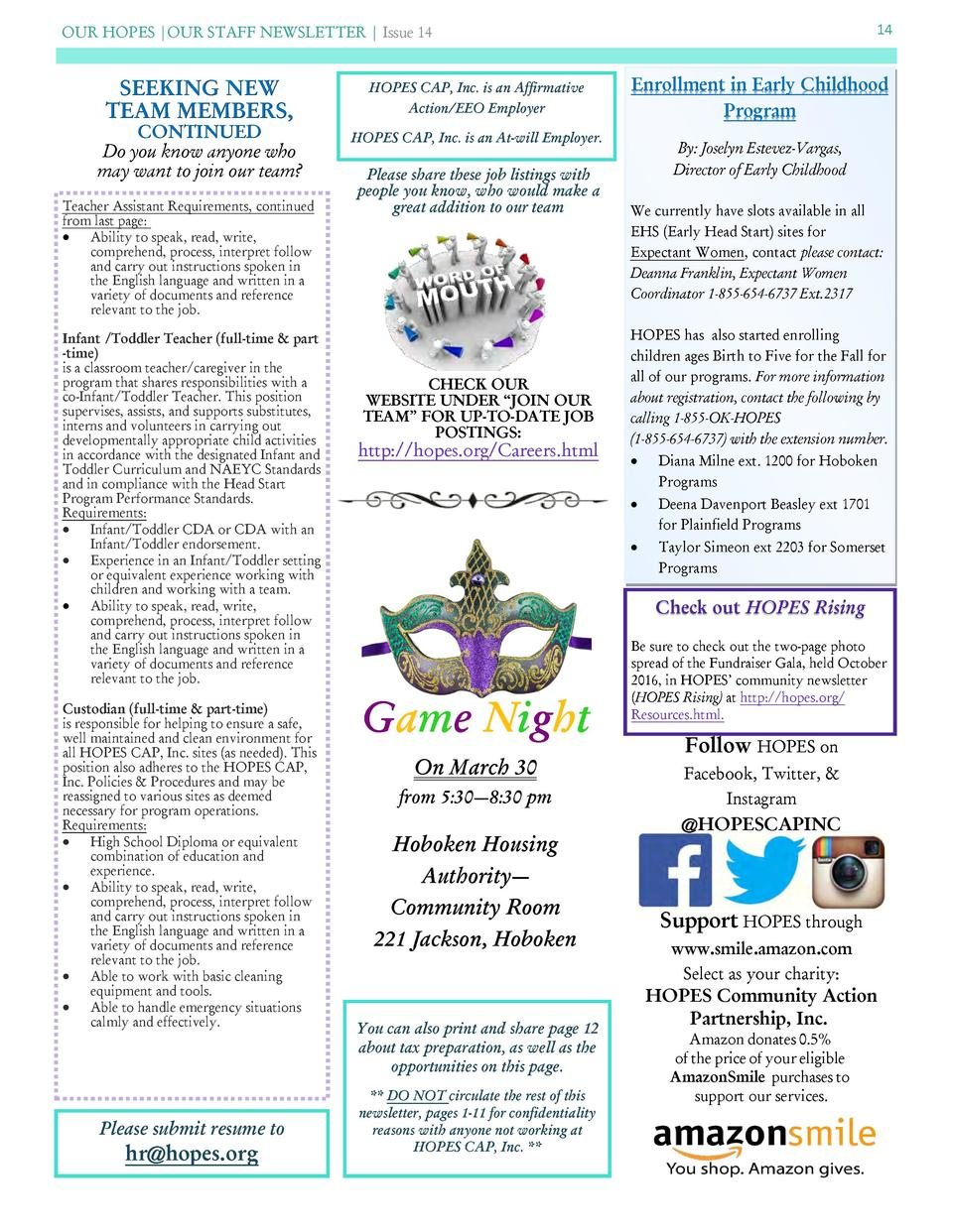 OUR HOPES  OUR STAFF NEWSLETTER   Issue 14  SEEKING NEW TEAM MEMBERS,  CONTINUED Do you know anyone who may want to join o...