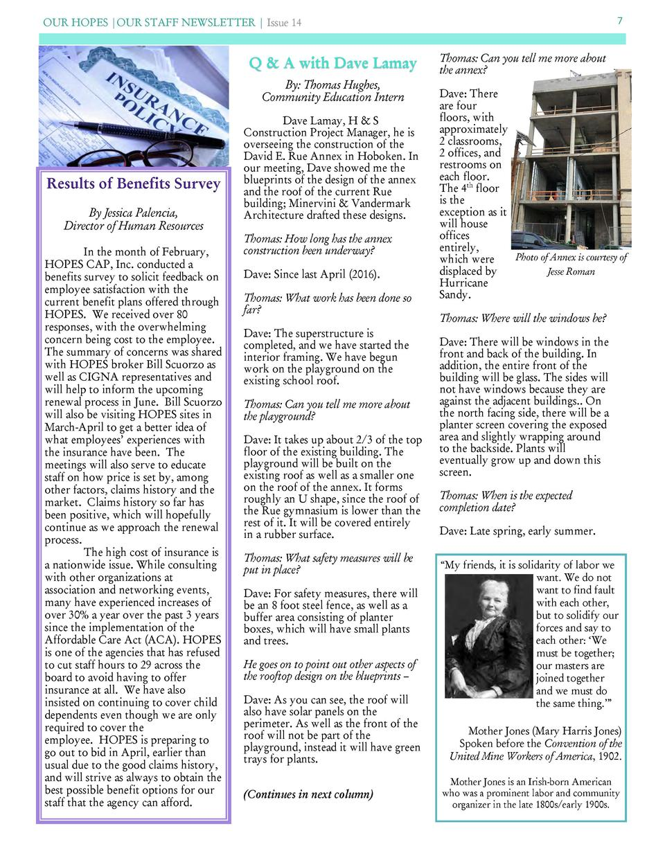 OUR HOPES  OUR STAFF NEWSLETTER   Issue 14  Q   A with Dave Lamay By  Thomas Hughes, Community Education Intern  Results o...
