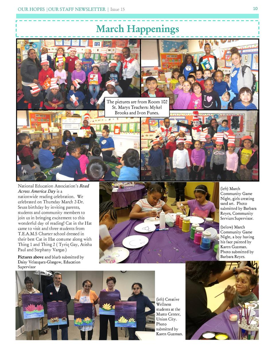 OUR HOPES  OUR STAFF NEWSLETTER   Issue 15  10  March Happenings  The pictures are from Room 102 St. Marys Teachers  Mykel...