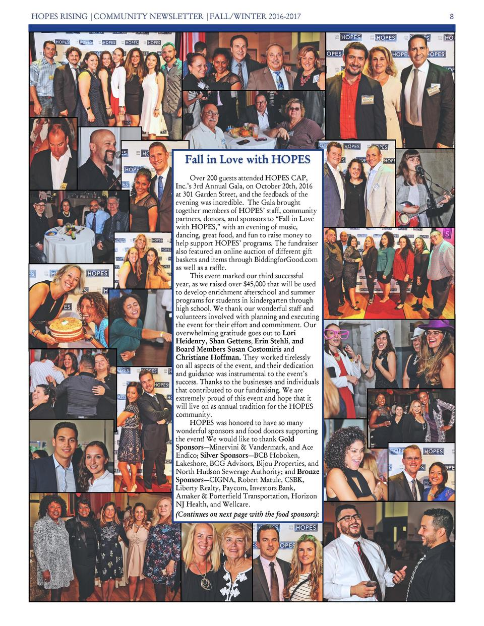 HOPES RISING  COMMUNITY NEWSLETTER  FALL WINTER 2016-2017  Fall in Love with HOPES Over 200 guests attended HOPES CAP, Inc...