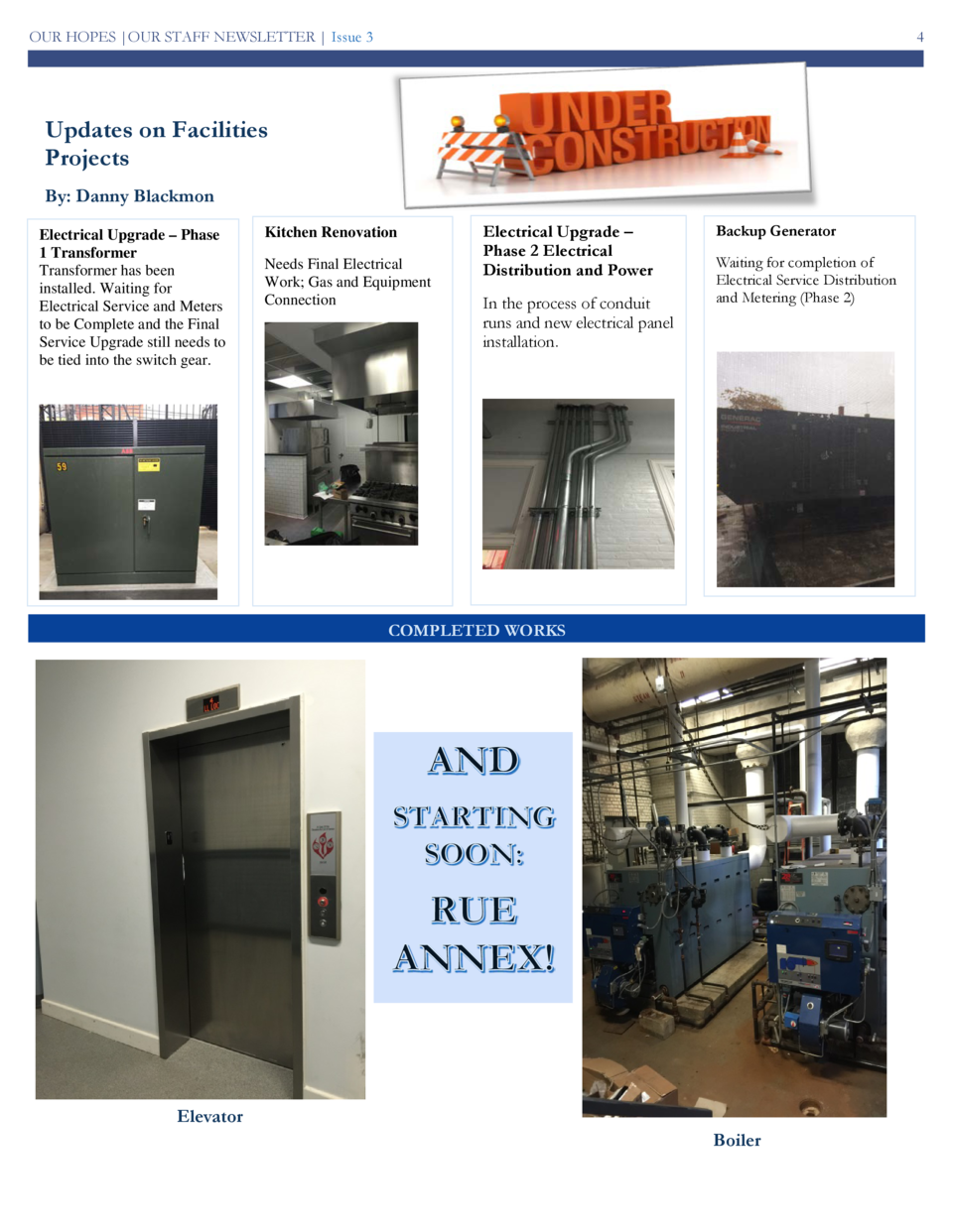 OUR HOPES  OUR STAFF NEWSLETTER   Issue 3  4  Updates on Facilities Projects By  Danny Blackmon Electrical Upgrade     Pha...