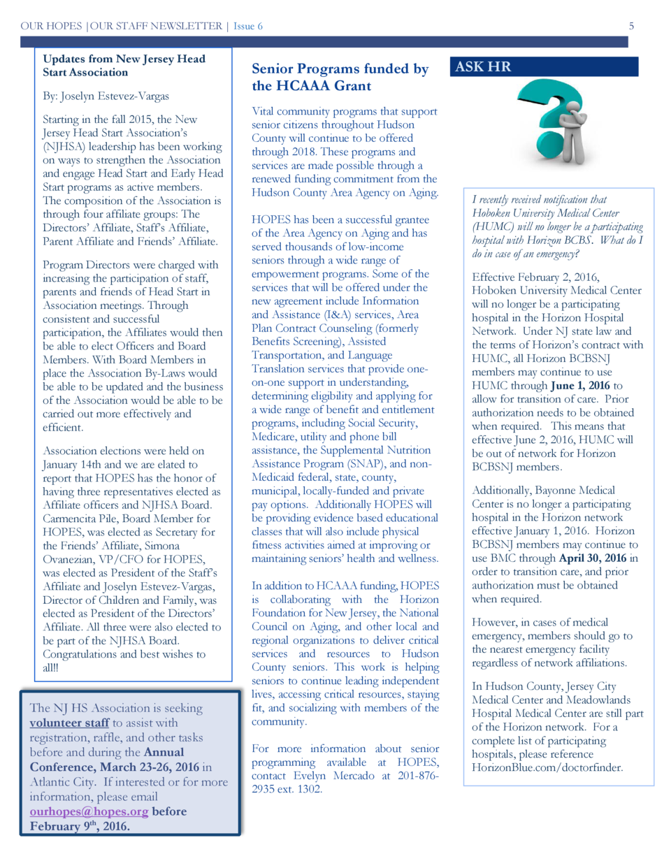 OUR HOPES  OUR STAFF NEWSLETTER   Issue 6  Updates from New Jersey Head Start Association By  Joselyn Estevez-Vargas Start...