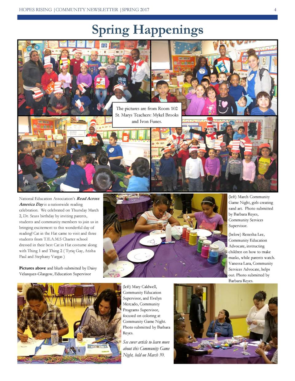 HOPES RISING  COMMUNITY NEWSLETTER  SPRING 2017  4  Spring Happenings  The pictures are from Room 102 St. Marys Teachers  ...