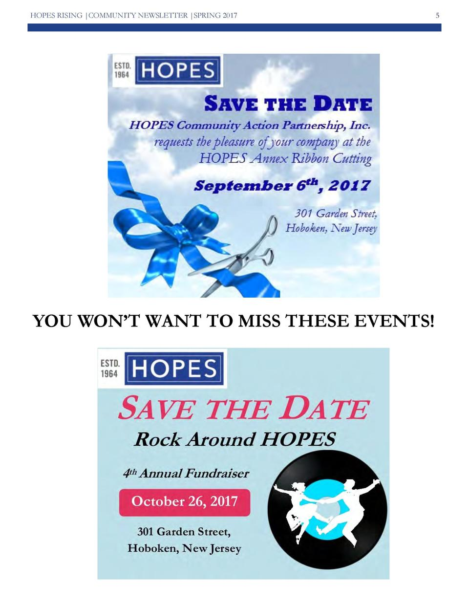HOPES RISING  COMMUNITY NEWSLETTER  SPRING 2017  YOU WON   T WANT TO MISS THESE EVENTS   5