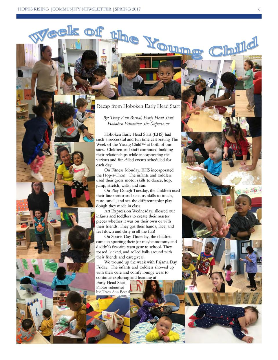 HOPES RISING  COMMUNITY NEWSLETTER  SPRING 2017  Recap from Hoboken Early Head Start By  Tracy Ann Bernal, Early Head Star...
