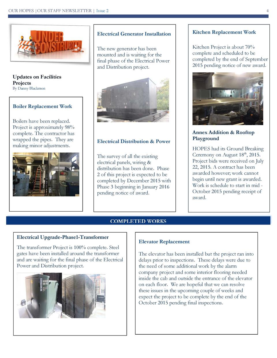 OUR HOPES  OUR STAFF NEWSLETTER   Issue 2  4  Electrical Generator Installation  Kitchen Replacement Work  The new generat...
