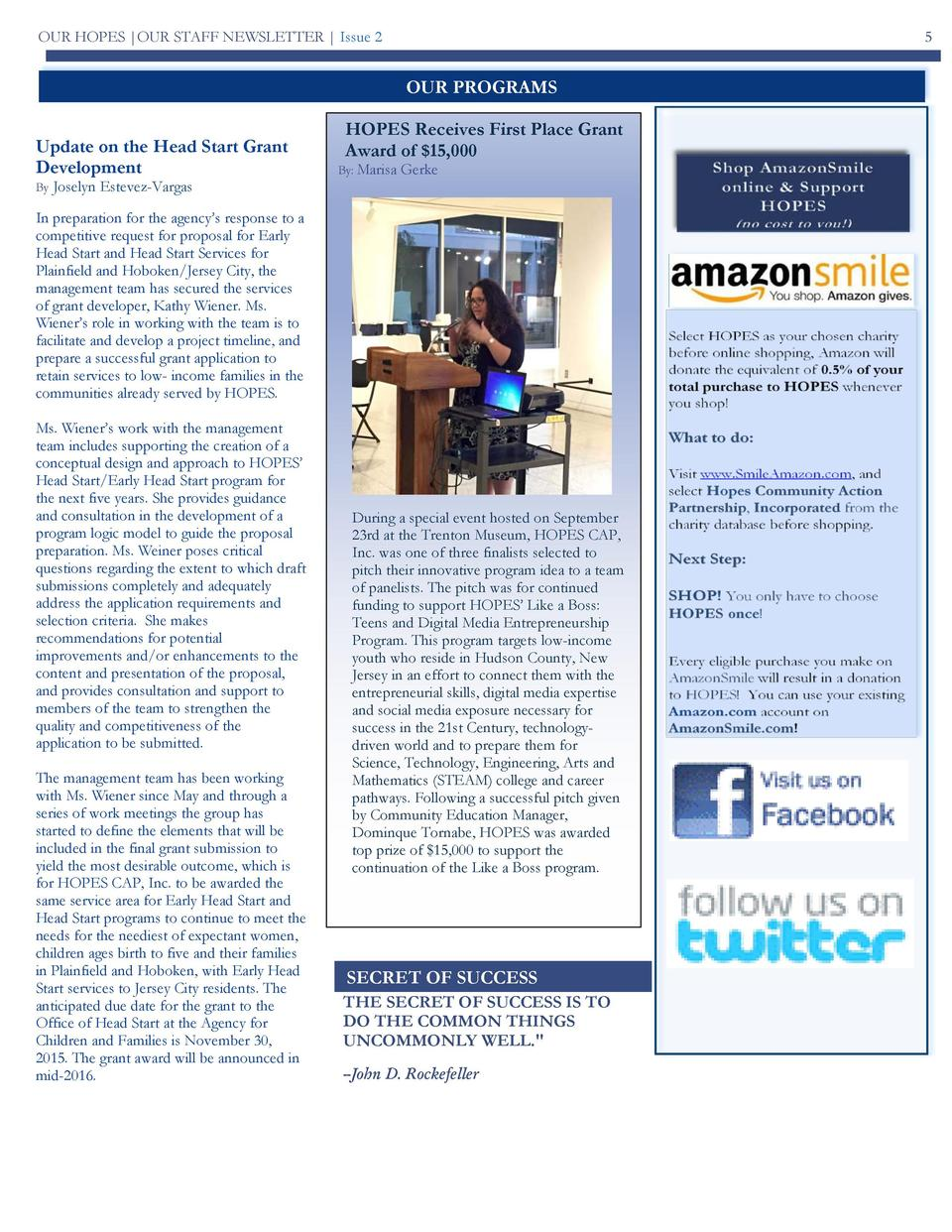 OUR HOPES  OUR STAFF NEWSLETTER   Issue 2  5  OUR PROGRAMS Update on the Head Start Grant Development By  Joselyn Estevez-...
