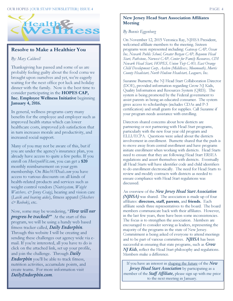 OUR HOPES  OUR STAFF NEWSLETTER  ISSUE 4  PAGE 4  New Jersey Head Start Association Affiliates Meeting By Bonnie Eggenburg...