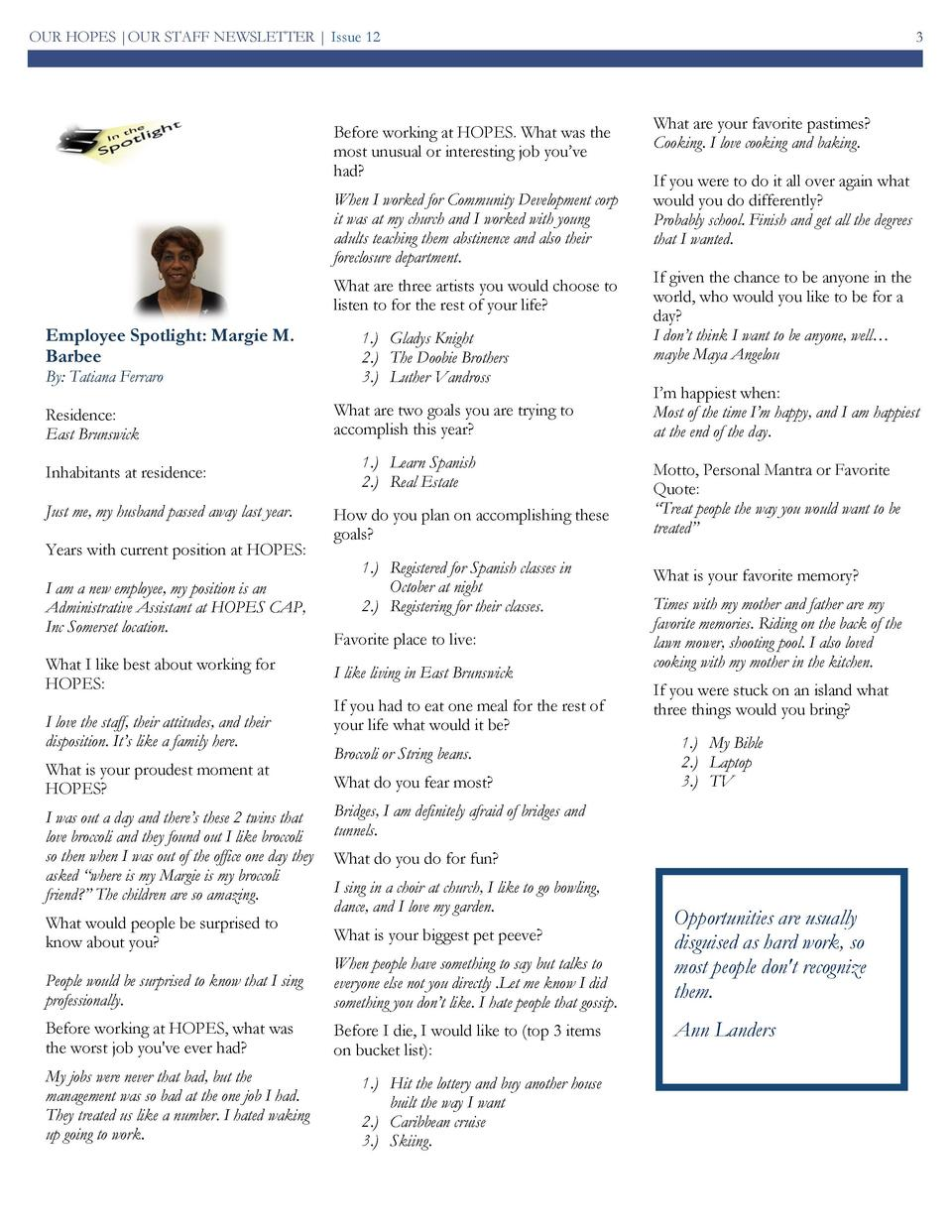 OUR HOPES  OUR STAFF NEWSLETTER   Issue 12  Before working at HOPES. What was the most unusual or interesting job you   ve...