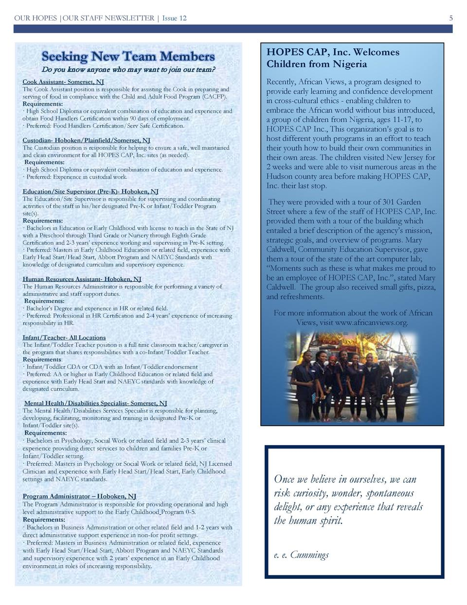 OUR HOPES  OUR STAFF NEWSLETTER   Issue 12  Seeking New Team Members Do you know anyone who may want to join our team   Co...