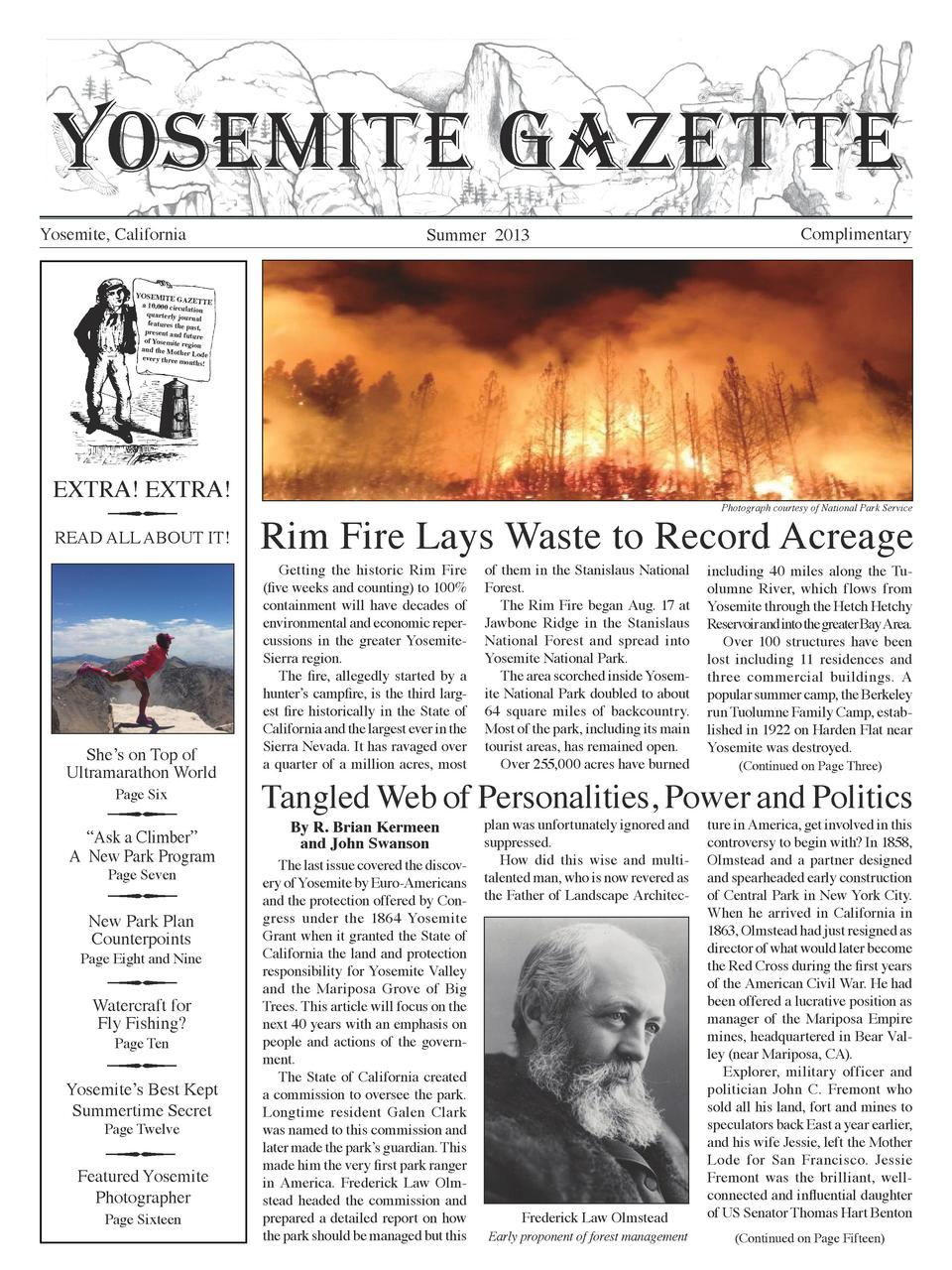 YOSEMITE GAZETTE Yosemite, California  Summer 2013  Complimentary  YOSEMITE GAZE a 10,000 circul TTE ation quarterly jou r...