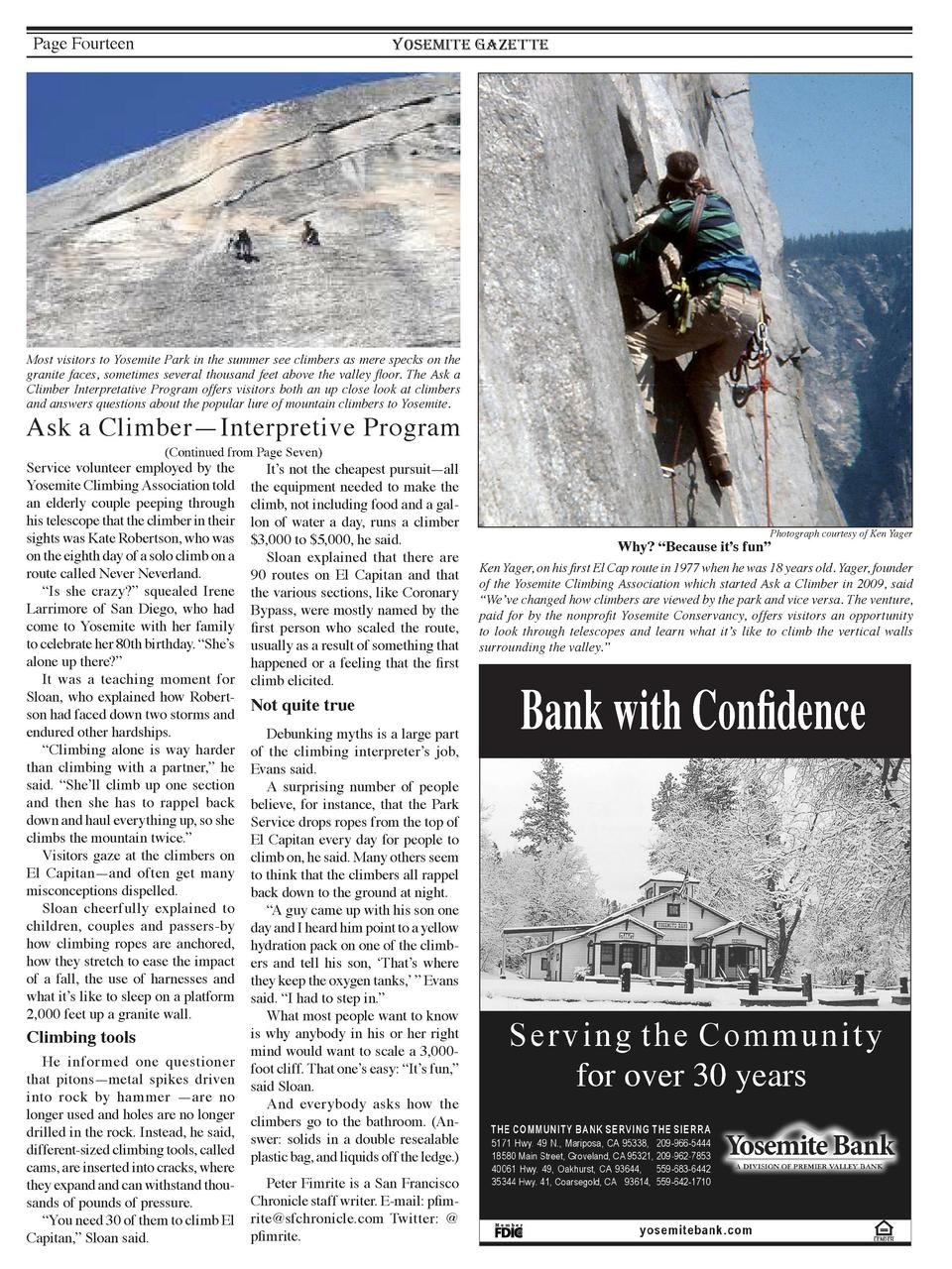 Page Fourteen  YOSEMITE GAZETTE  Most visitors to Yosemite Park in the summer see climbers as mere specks on the granite f...