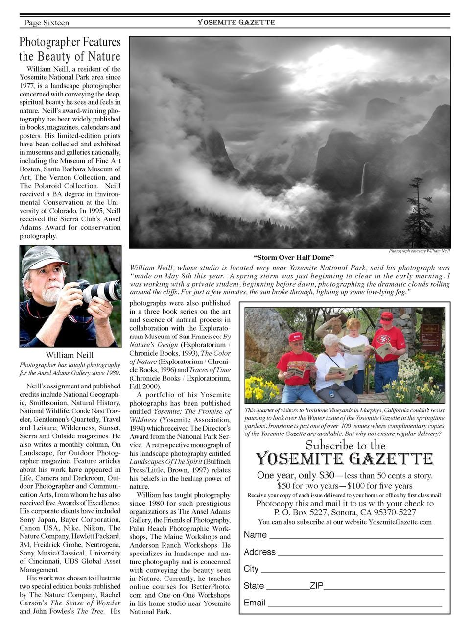 Page Sixteen  YOSEMITE GAZETTE  Photographer Features the Beauty of Nature William Neill, a resident of the Yosemite Natio...