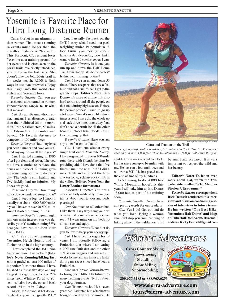 Page Six  YOSEMITE GAZETTE  Yosemite is Favorite Place for Ultra Long Distance Runner Catra Corbet is an ultramarathon run...