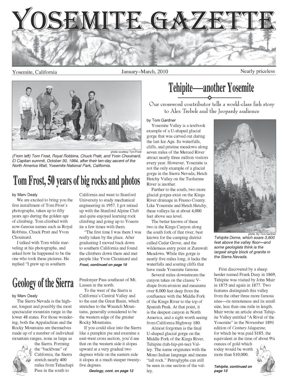 Yosemite Gazette Yosemite, California  Nearly priceless  January   March, 2010  Tehipite   another Yosemite Our crossword ...