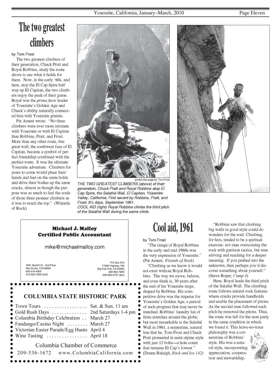 Yosemite, California, January   March, 2010  Page Eleven  The two greatest climbers by Tom Frost  The two greatest climber...