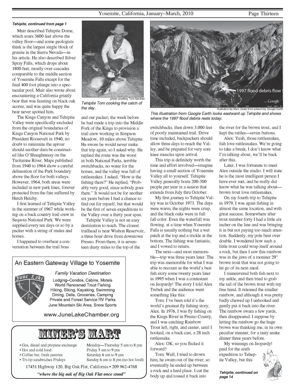 Yosemite, California, January   March, 2010  Page Thirteen  Tehipite, continued from page 1  Muir described Tehipite Dome,...