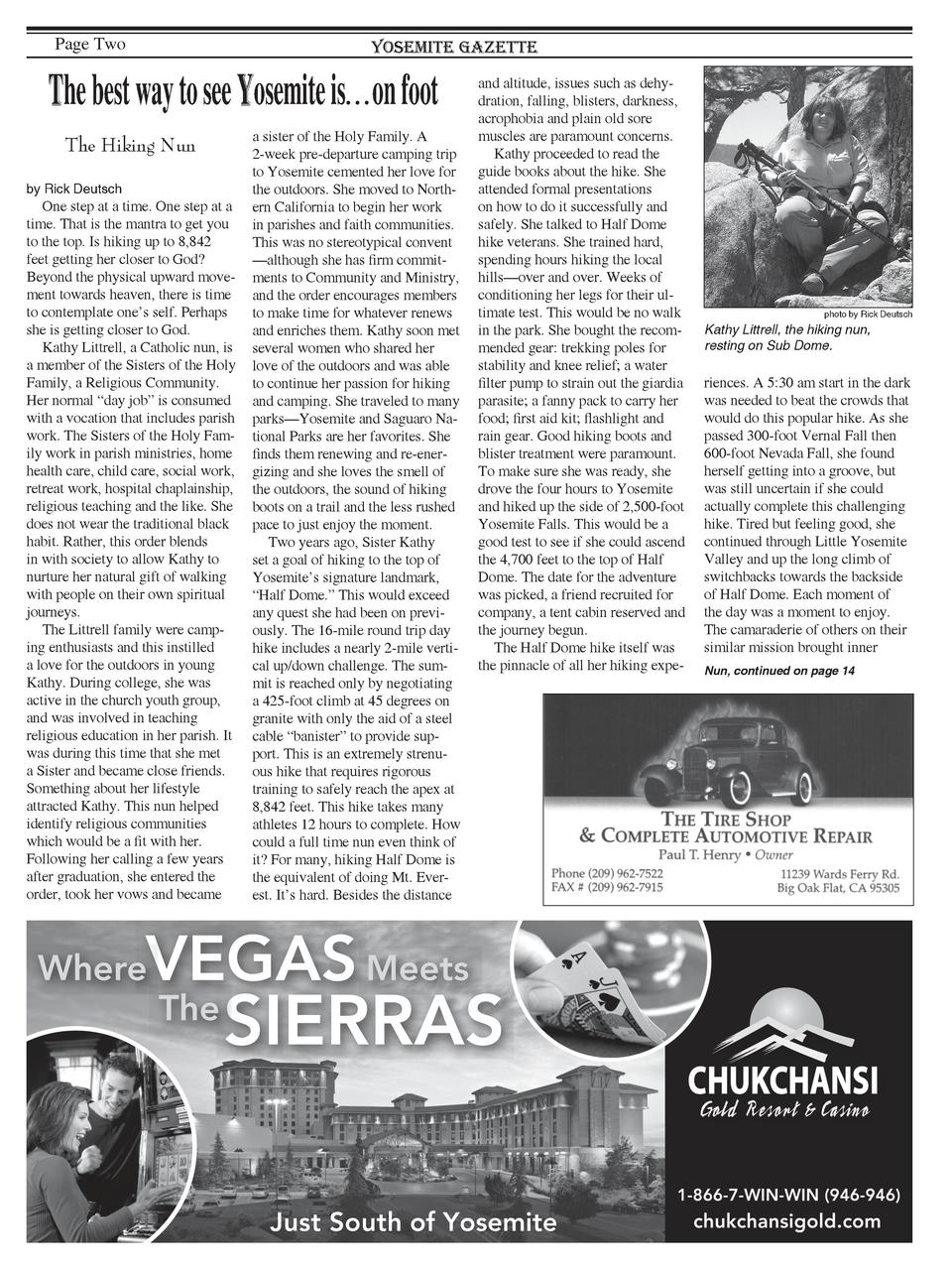 Page Two  Yosemite Gazette  The best way to see Yosemite is   on foot The Hiking Nun by Rick Deutsch  One step at a time. ...