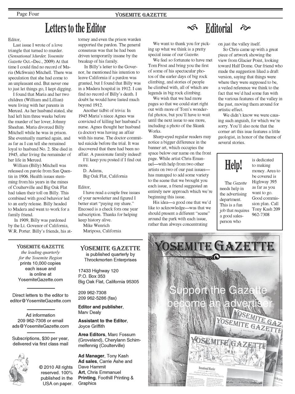 Page Four  Yosemite Gazette  Letters to the Editor Editor, Last issue I wrote of a love triangle that turned to murder.  S...
