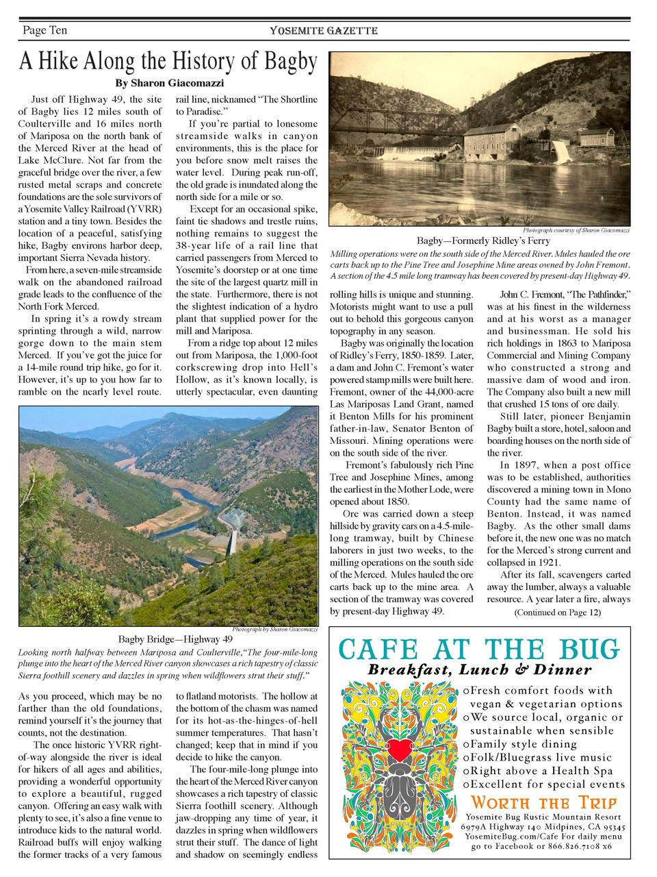 Page Ten  YOSEMITE GAZETTE  A Hike Along the History of Bagby By Sharon Giacomazzi    Just off Highway 49, the site of Bag...