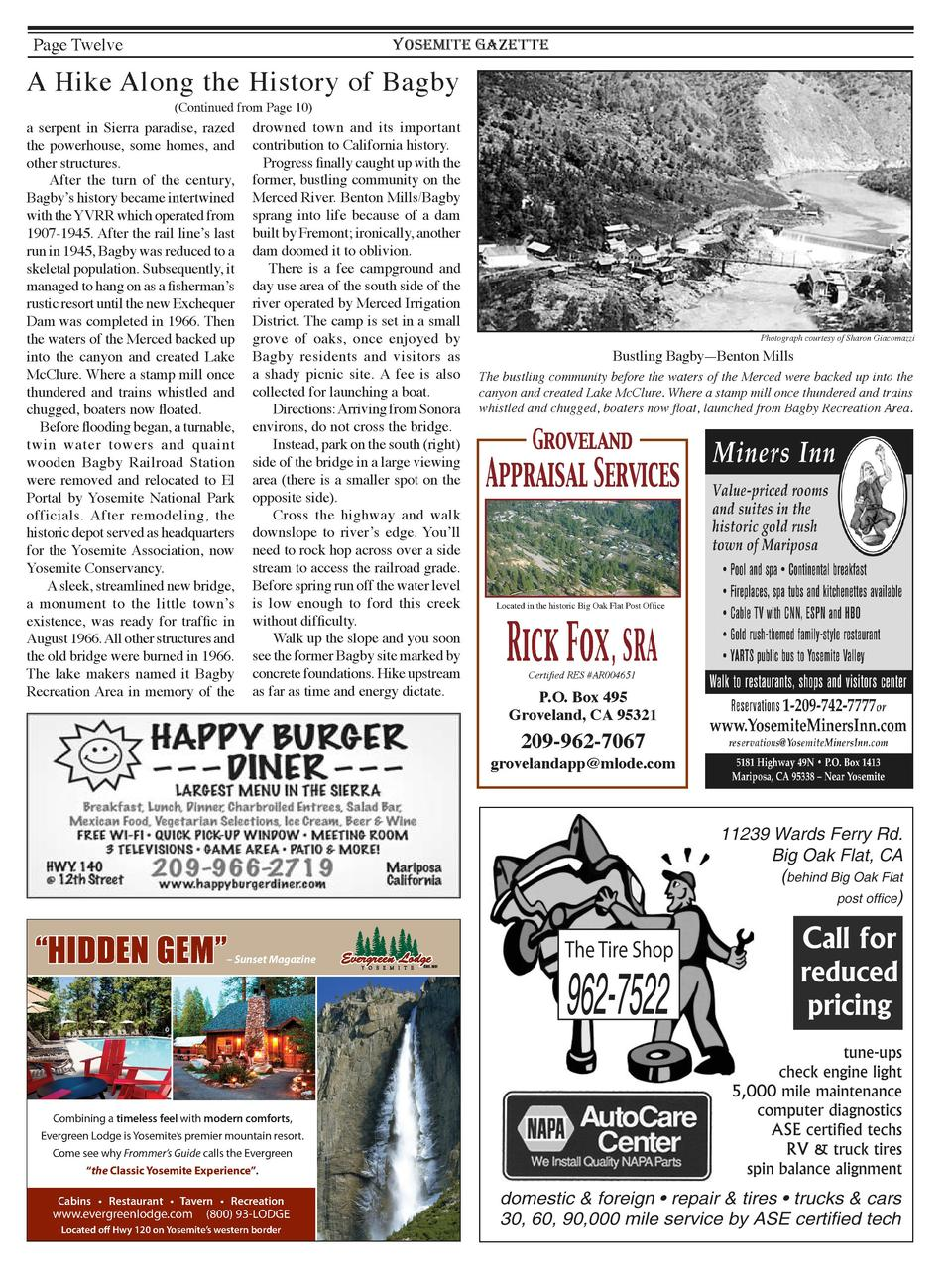 Page Twelve  YOSEMITE GAZETTE  A Hike Along the History of Bagby  Continued from Page 10   a serpent in Sierra paradise, r...