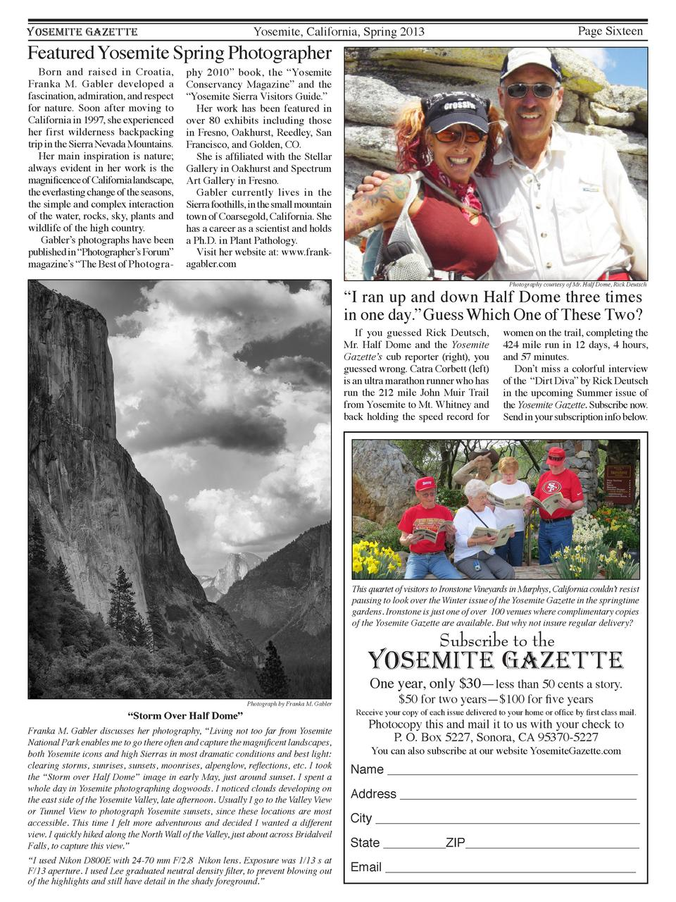 Page Sixteen  Yosemite, California, Spring 2013  YOSEMITE GAZETTE  Featured Yosemite Spring Photographer Born and raised i...